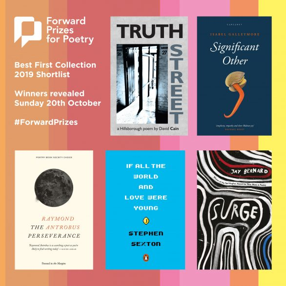 Forward Poetry Prizes 2019 Cain Galleymore Antrobus Sexton Bernard