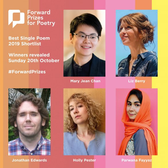 Forward Poetry Prizes 2019 Chan Berry Edwards Pester Fayyaz
